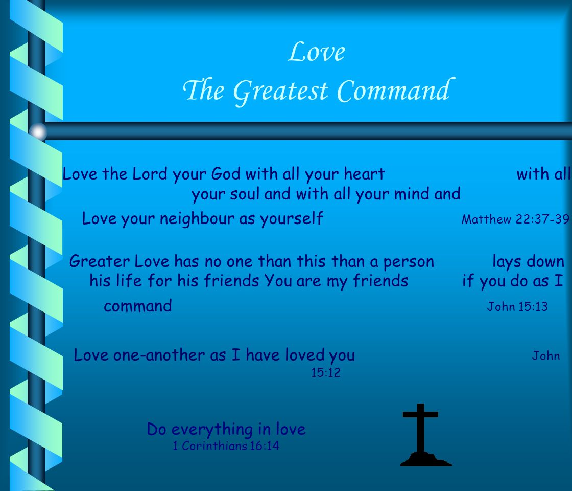 Love The Greatest Command