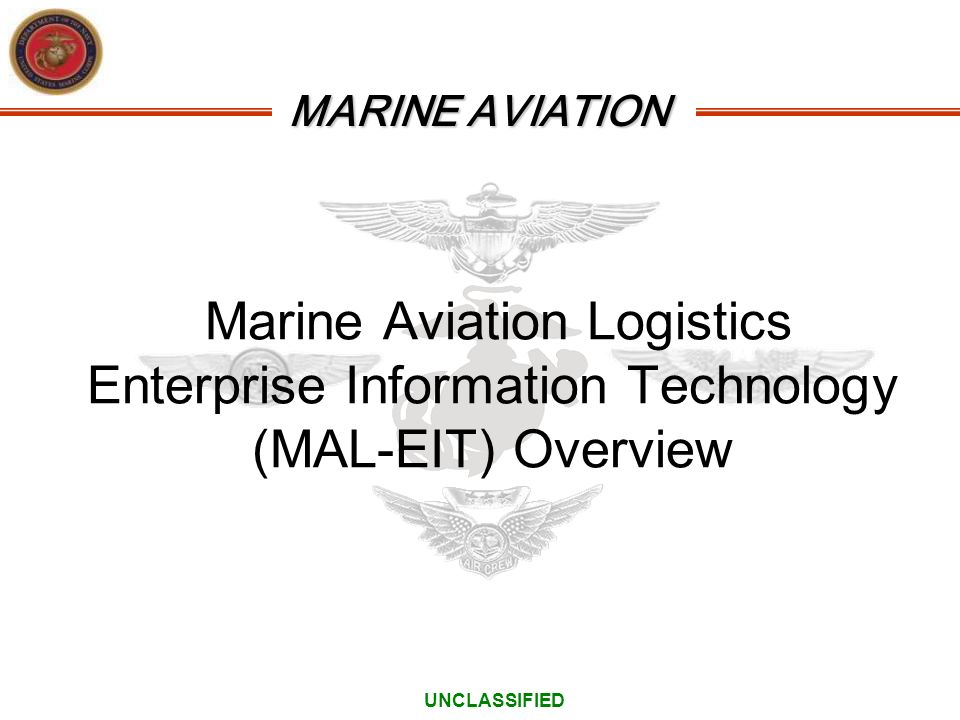 Marine Aviation Logistics Enterprise Information Technology (MAL-EIT) Overview