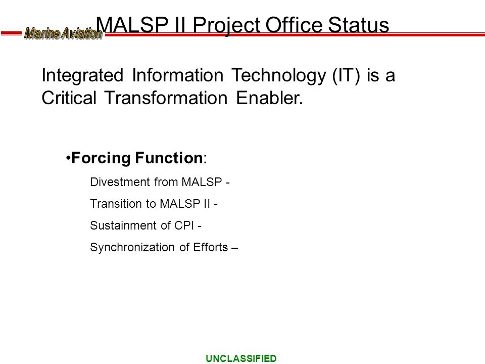 MALSP II Project Office Status