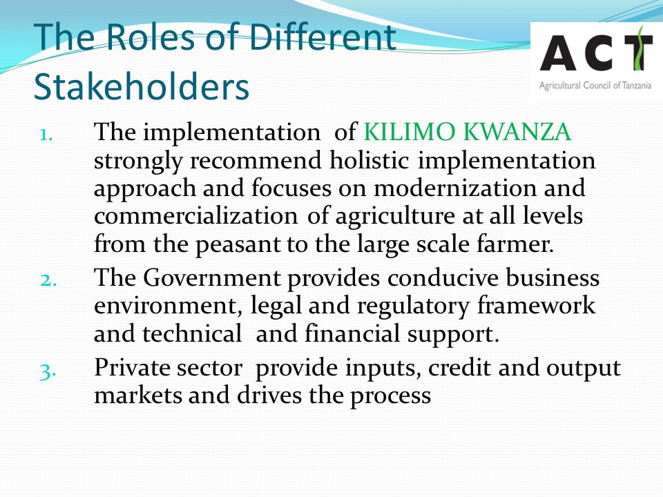 The Roles of Different Stakeholders