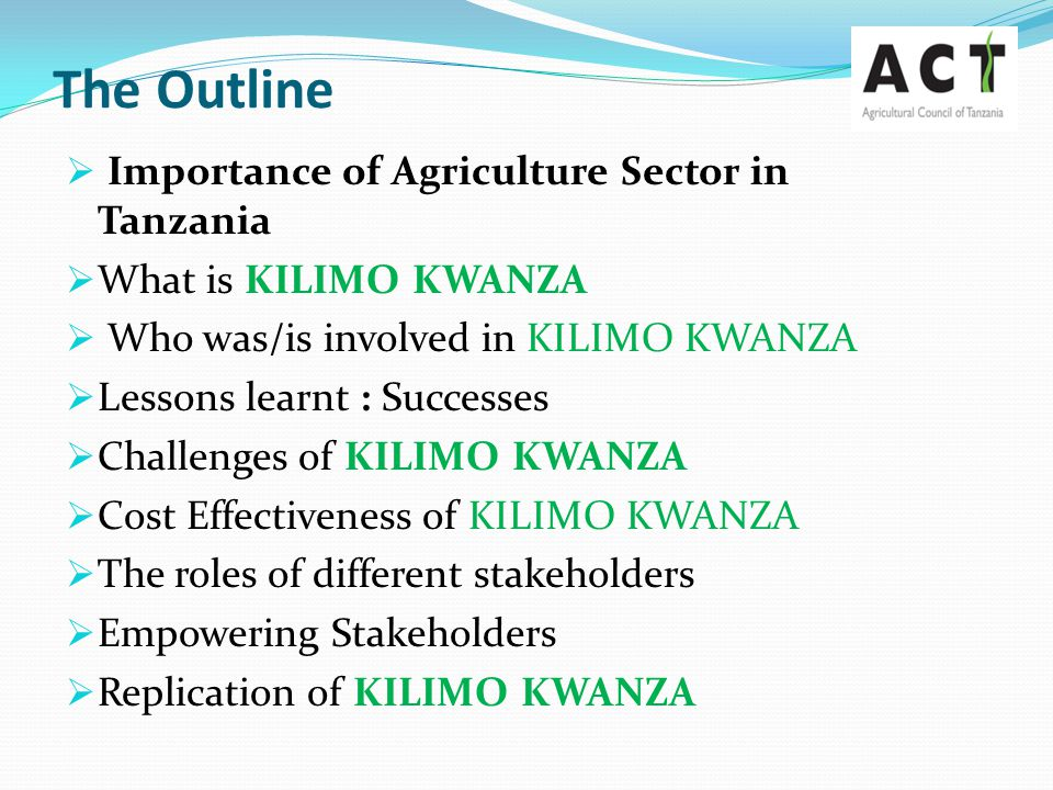 The Outline Importance of Agriculture Sector in Tanzania
