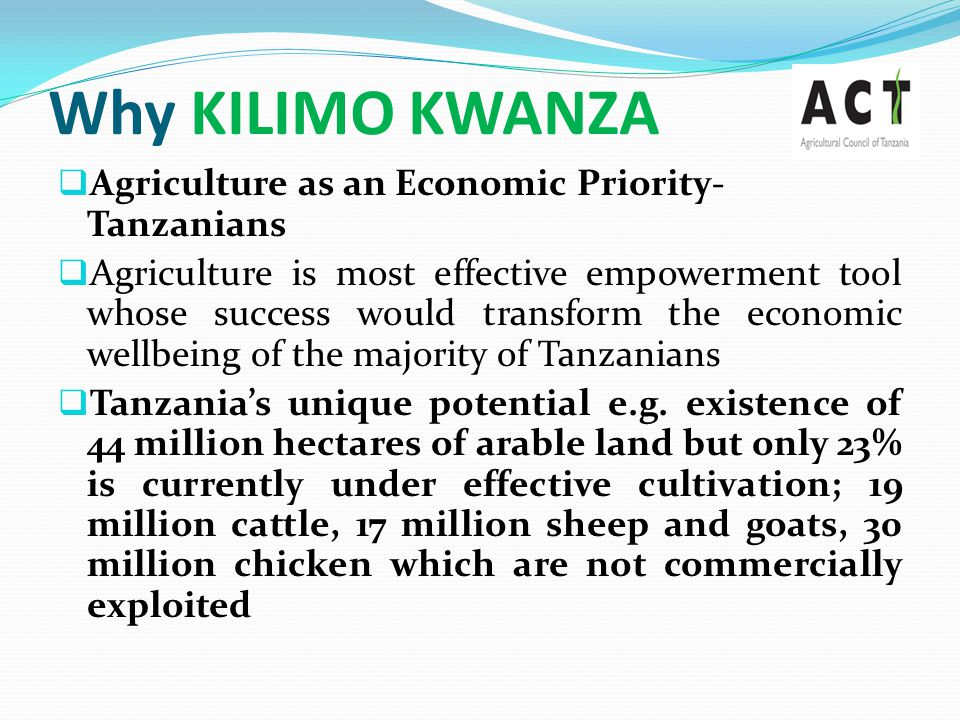 Why KILIMO KWANZA Agriculture as an Economic Priority-Tanzanians