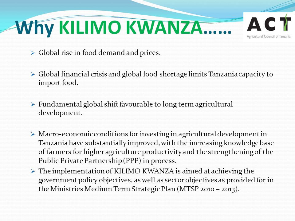 Why KILIMO KWANZA…… Global rise in food demand and prices.