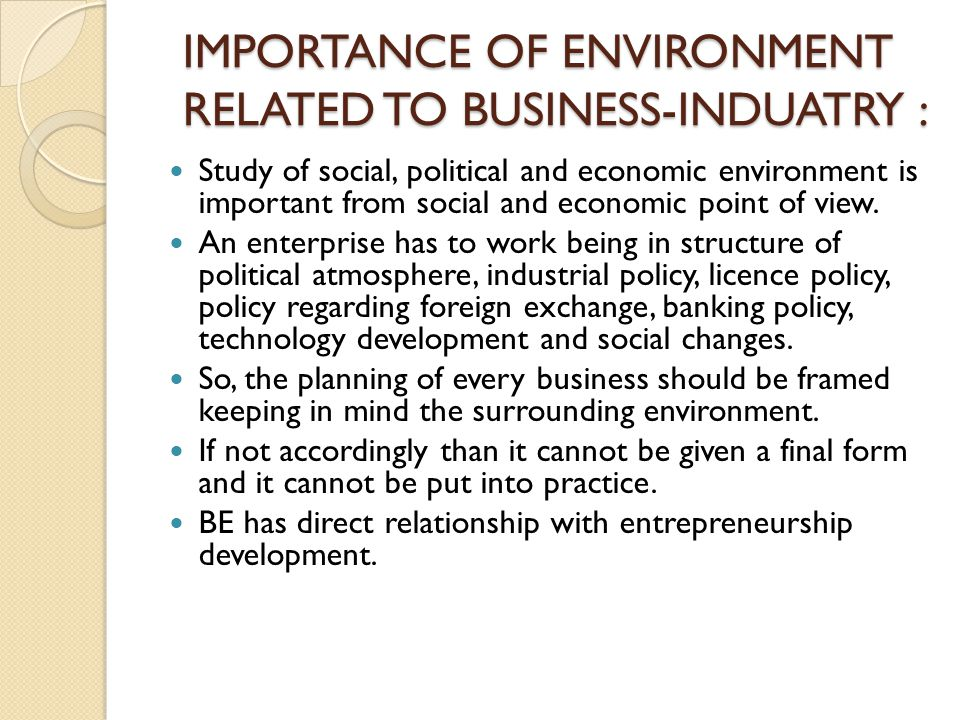 IMPORTANCE OF ENVIRONMENT RELATED TO BUSINESS-INDUATRY :