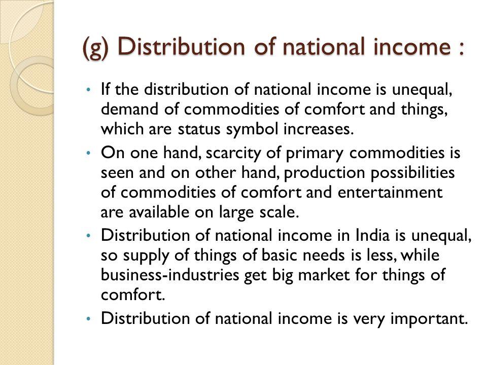 (g) Distribution of national income :