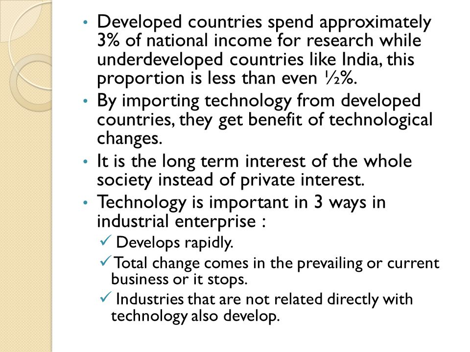 Technology is important in 3 ways in industrial enterprise :