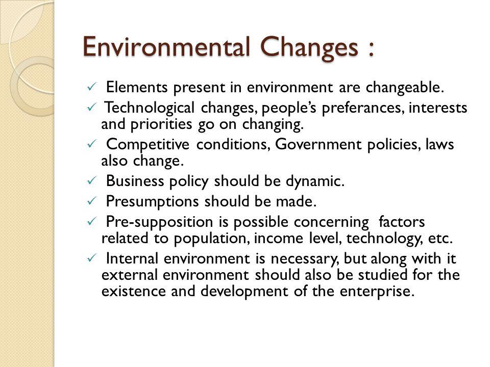 Environmental Changes :