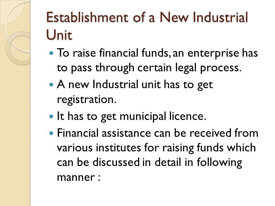Establishment of a New Industrial Unit