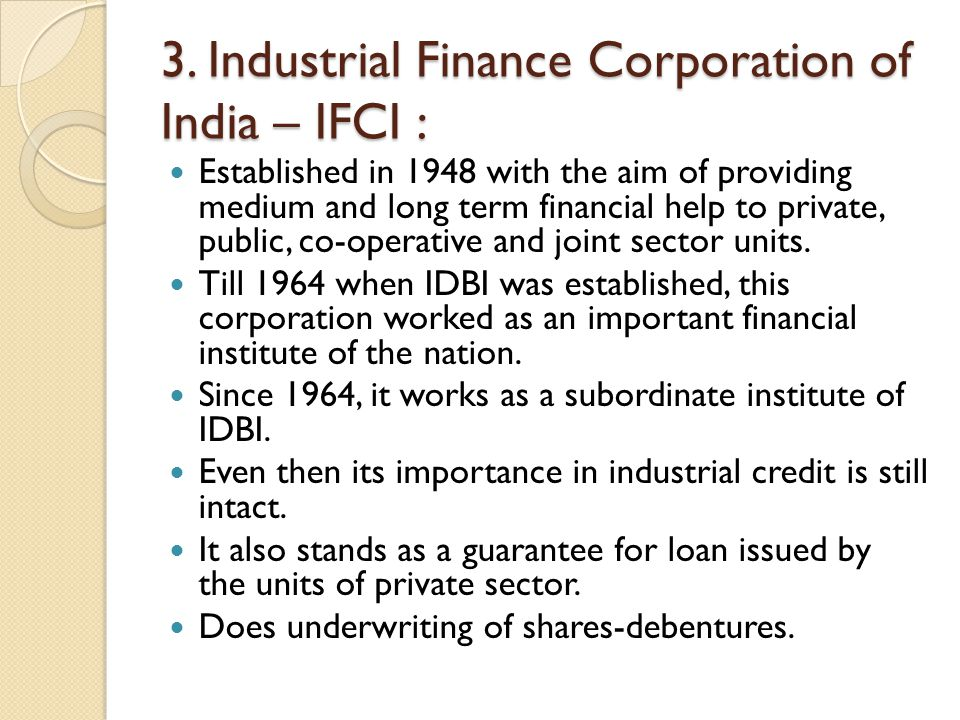 3. Industrial Finance Corporation of India – IFCI :