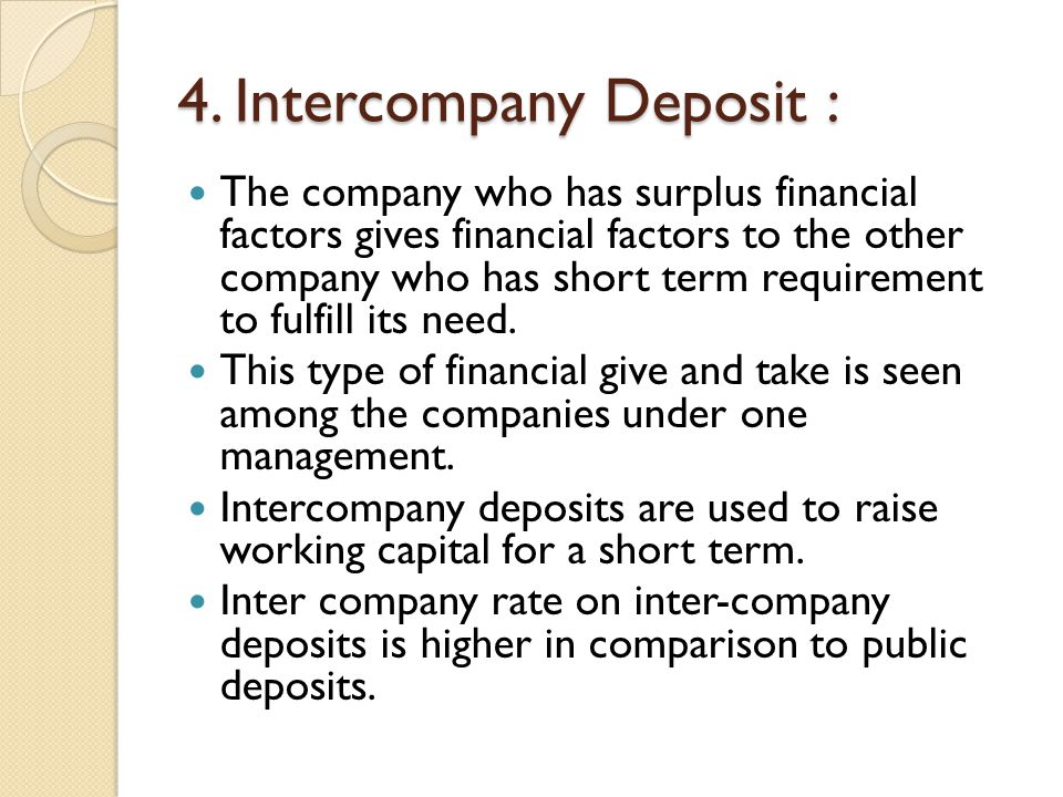 4. Intercompany Deposit :