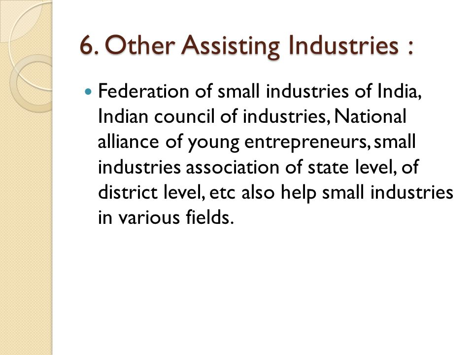 6. Other Assisting Industries :