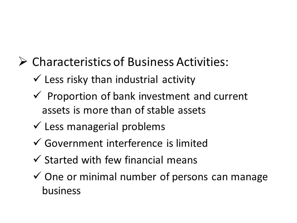 Characteristics of Business Activities: