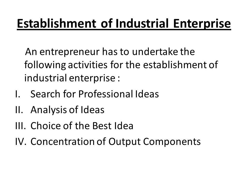 Establishment of Industrial Enterprise
