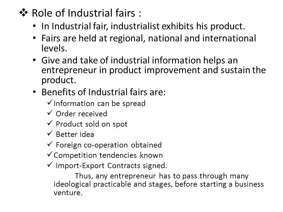Role of Industrial fairs :