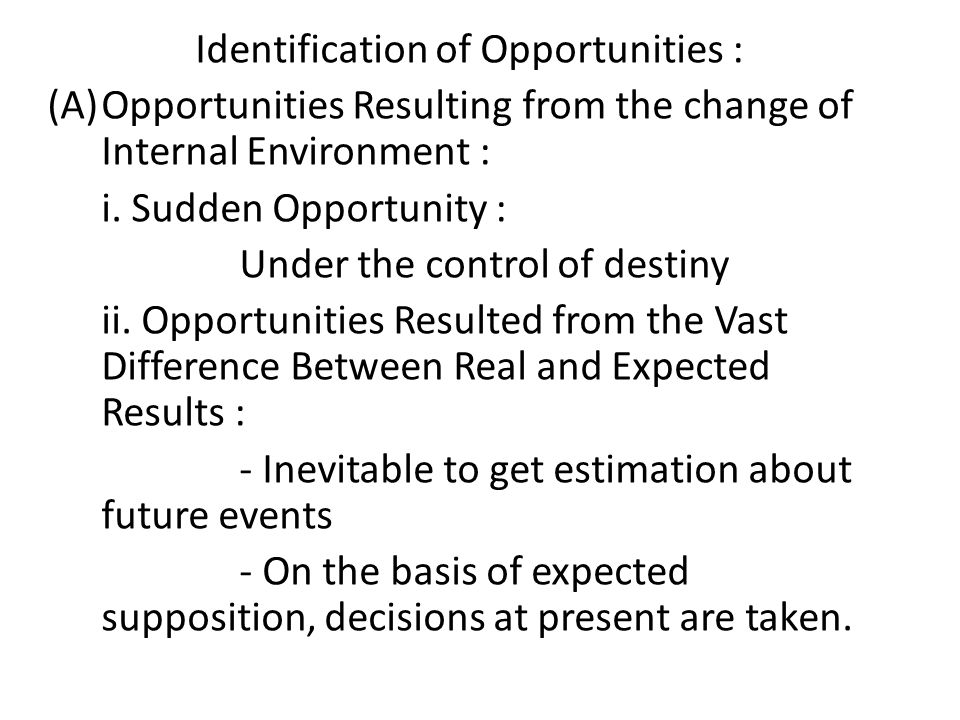 Identification of Opportunities :