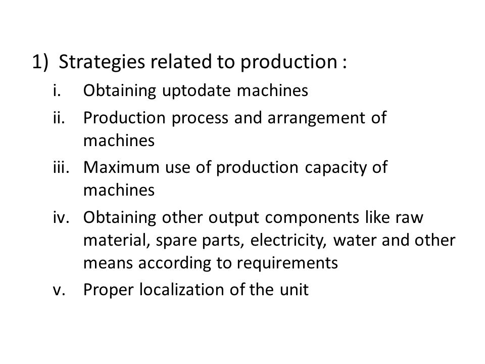 Strategies related to production :