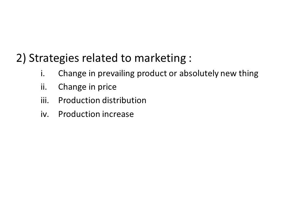 2) Strategies related to marketing :