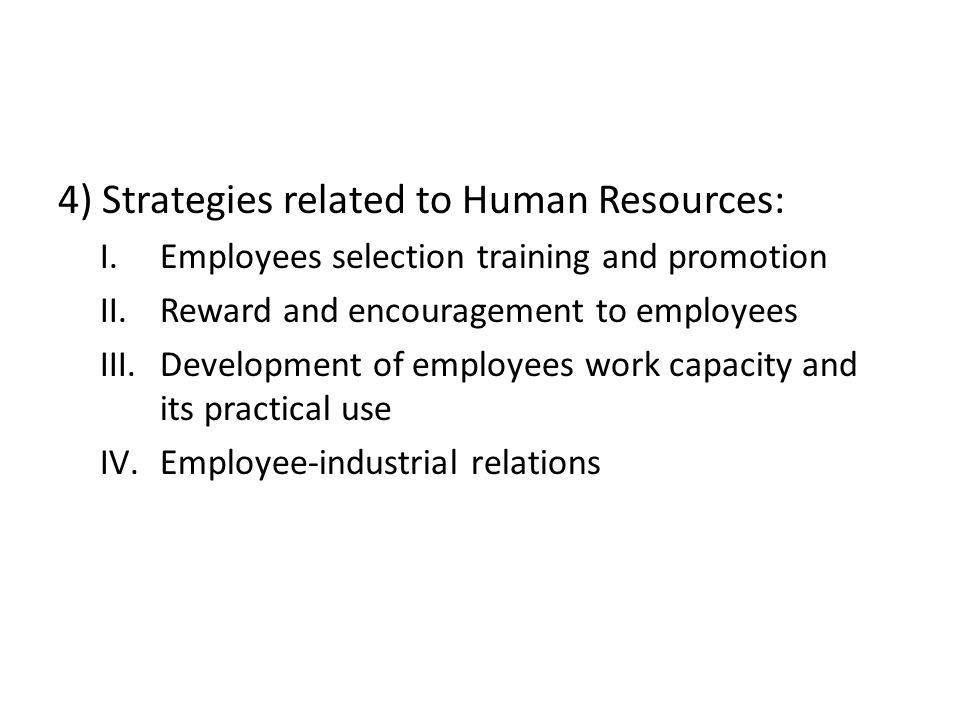 4) Strategies related to Human Resources: