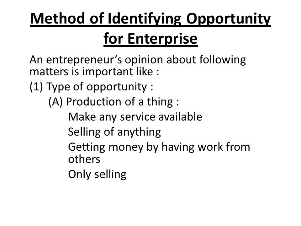 Method of Identifying Opportunity for Enterprise