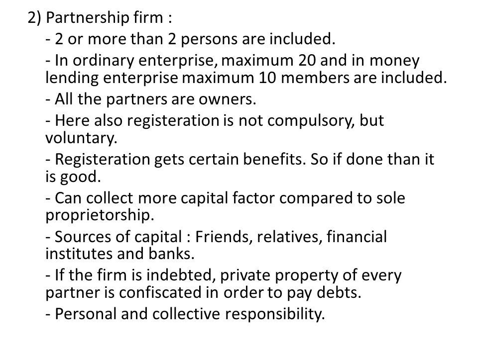 2) Partnership firm : - 2 or more than 2 persons are included