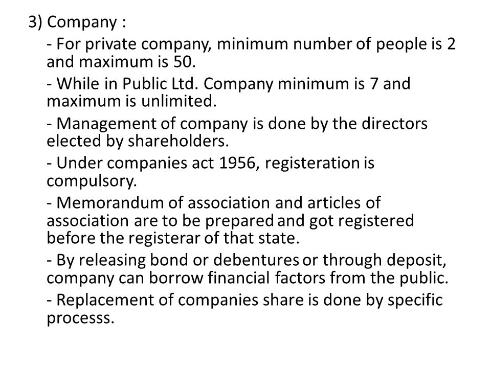 3) Company : - For private company, minimum number of people is 2 and maximum is 50.
