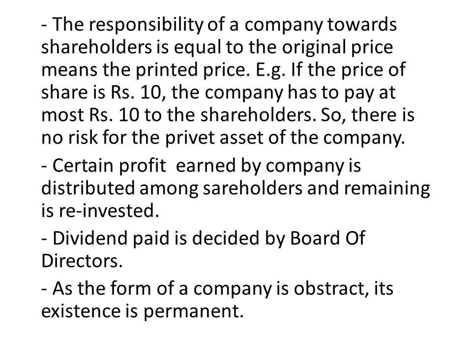 - The responsibility of a company towards shareholders is equal to the original price means the printed price.