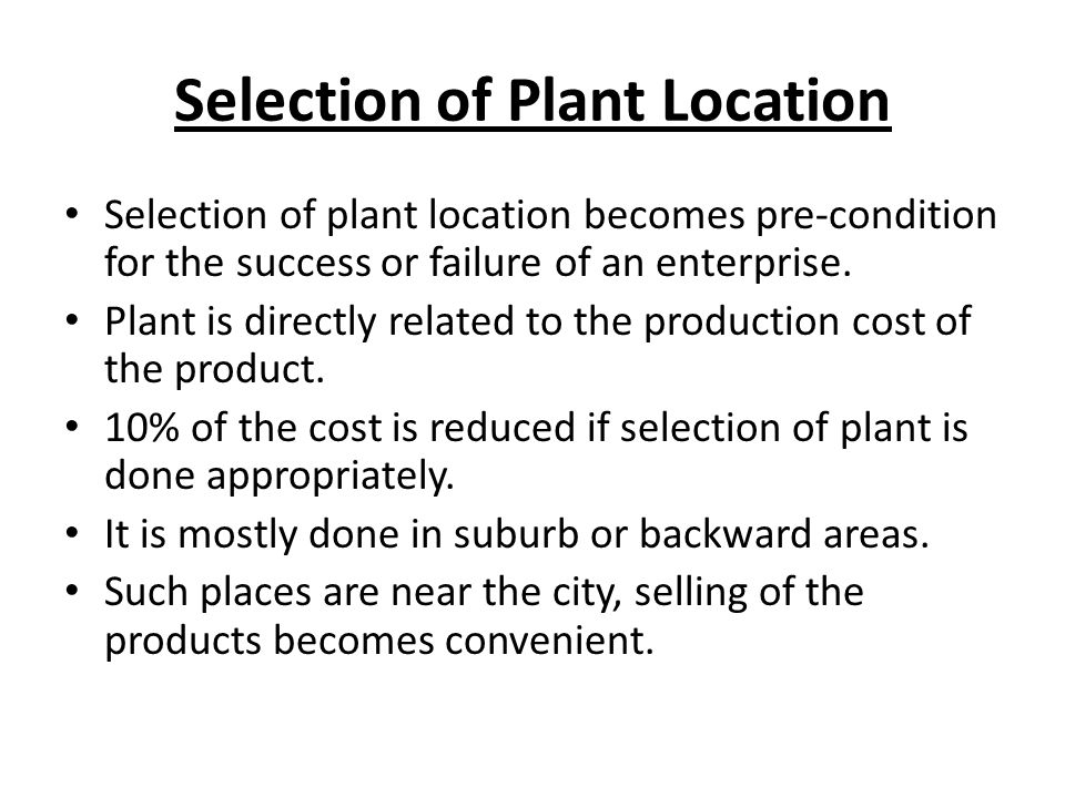 Selection of Plant Location