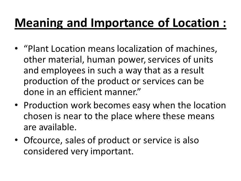 Meaning and Importance of Location :