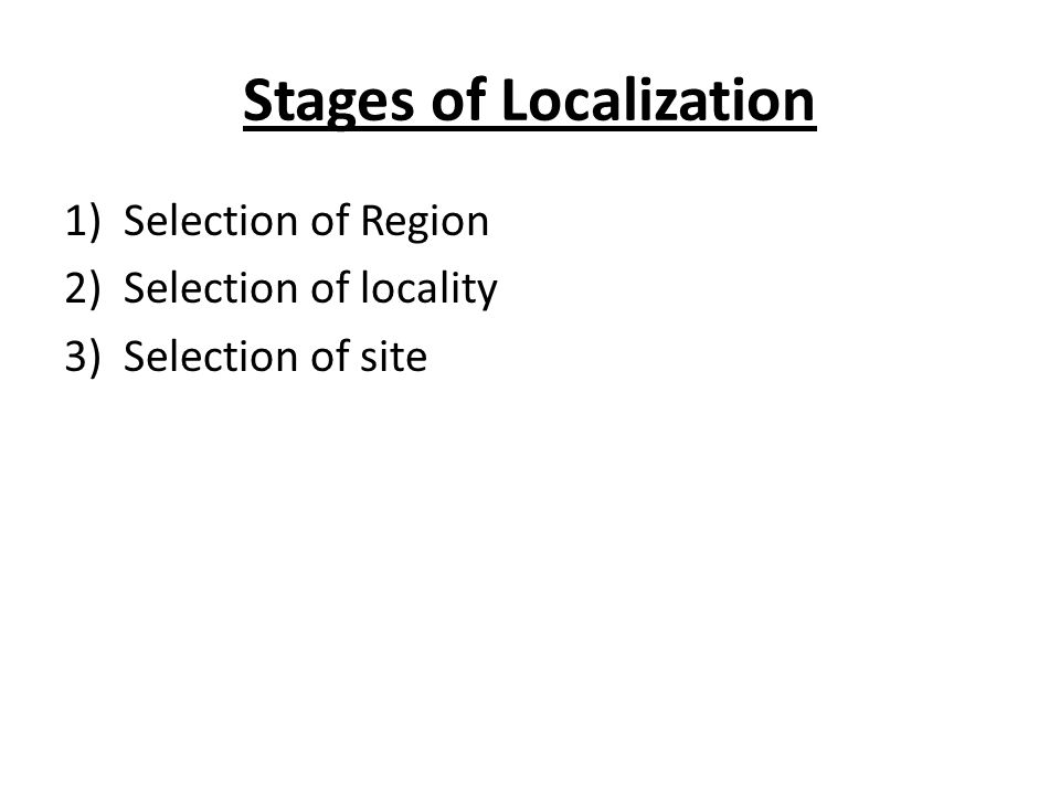 Stages of Localization