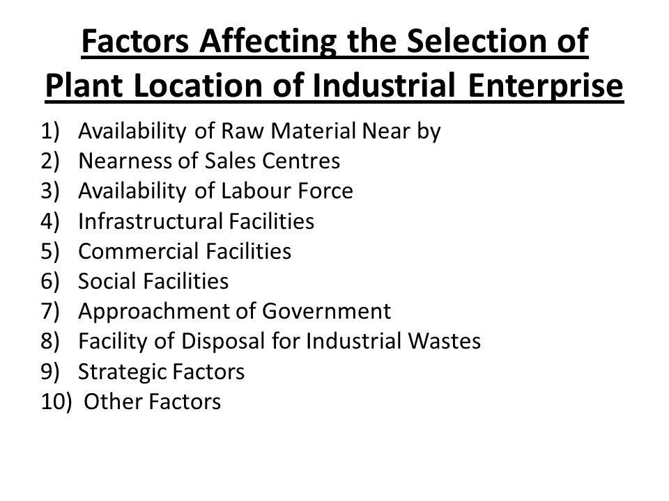 Factors Affecting the Selection of Plant Location of Industrial Enterprise