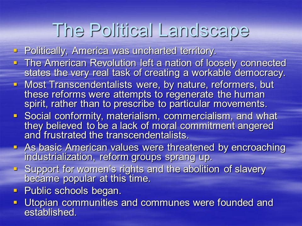 The Political Landscape