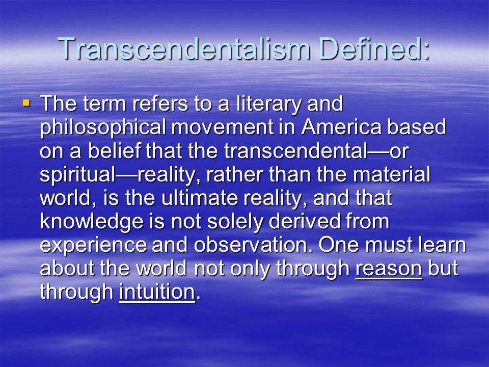 Transcendentalism Defined: