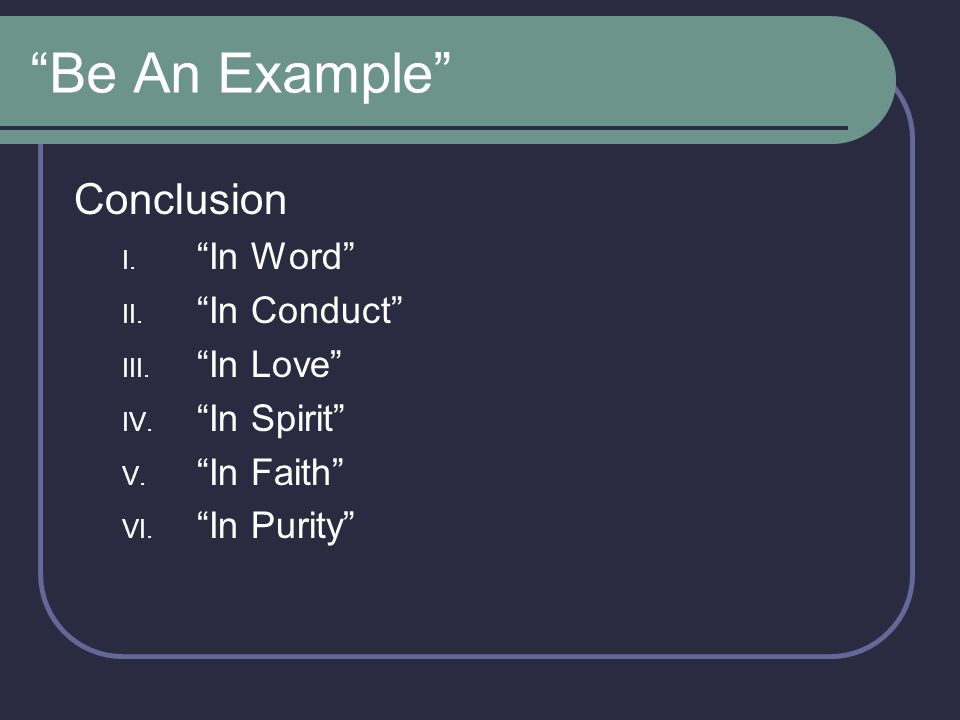 Be An Example Conclusion In Word In Conduct In Love