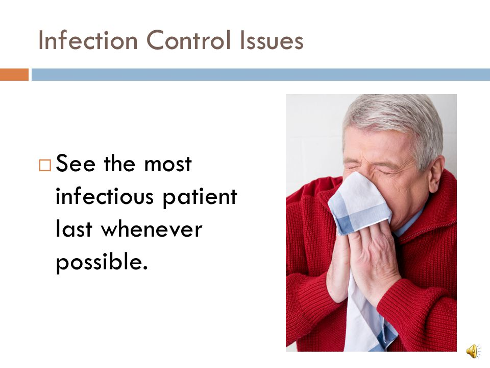 Infection Control Issues