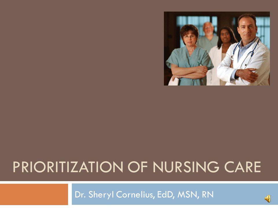Prioritization of Nursing Care