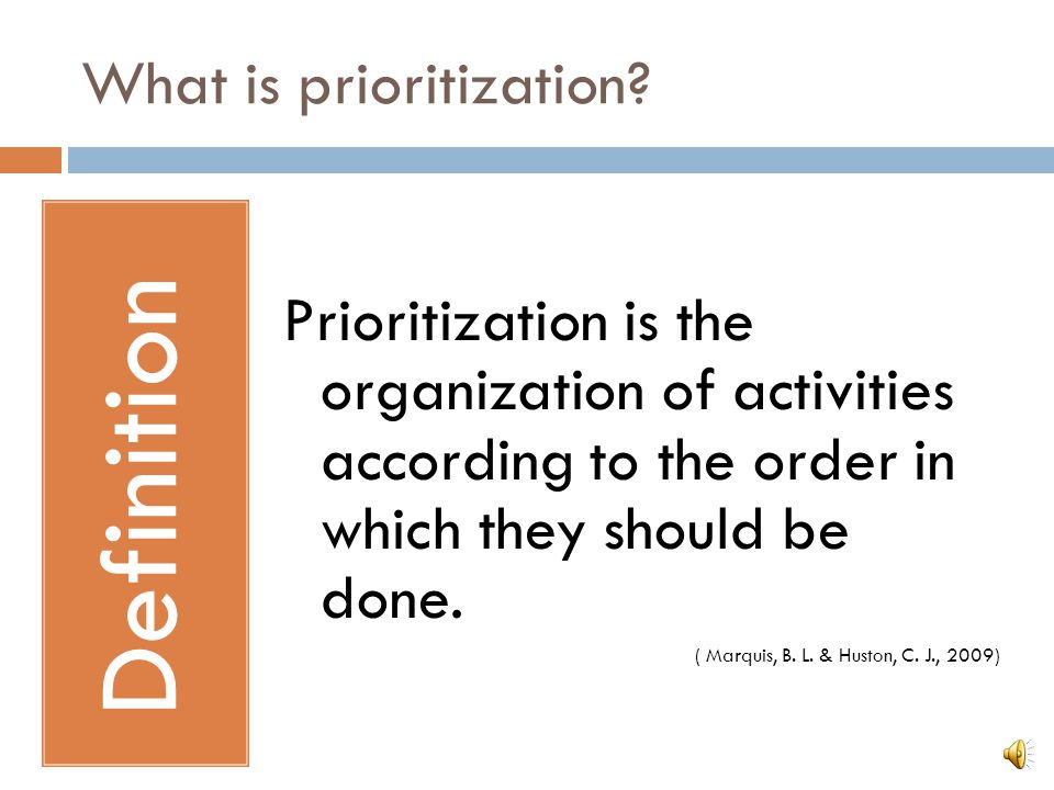 What is prioritization