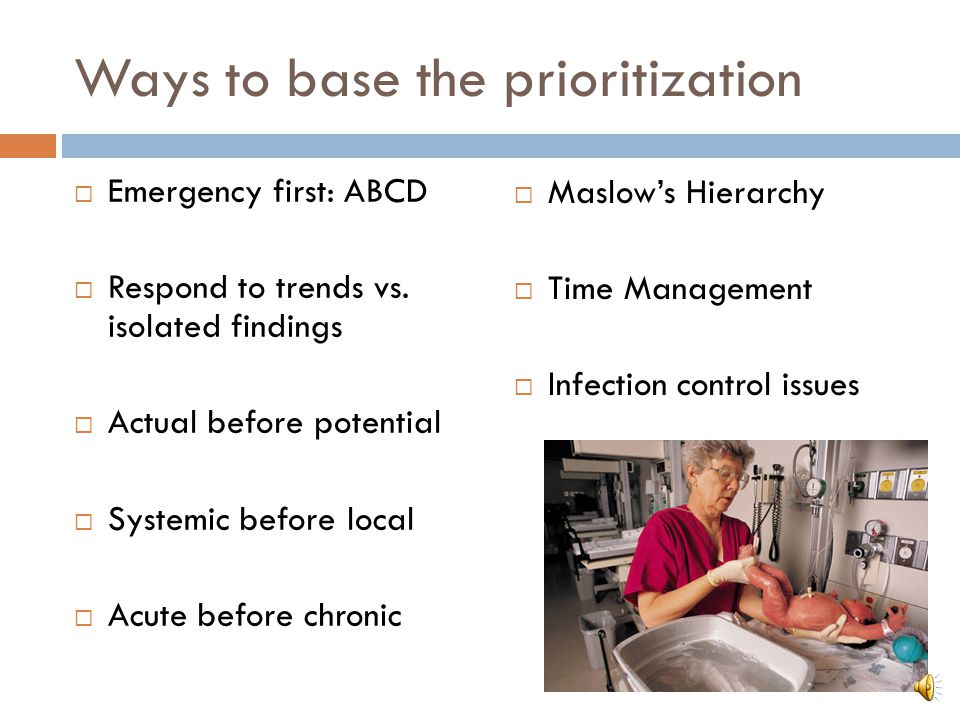 Ways to base the prioritization