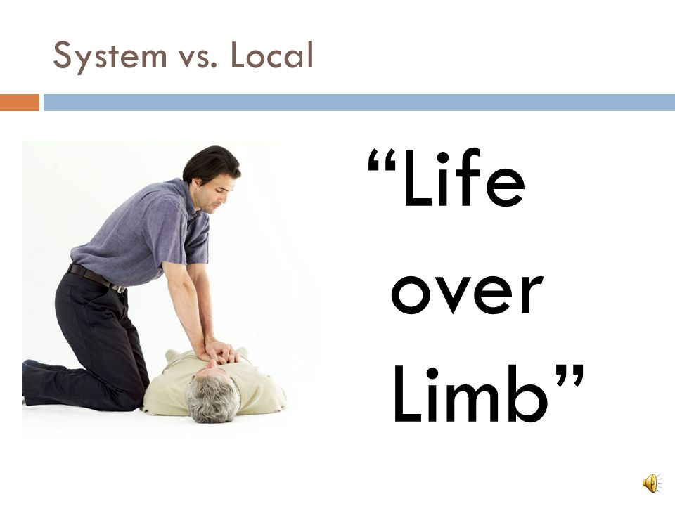 Life over Limb System vs. Local