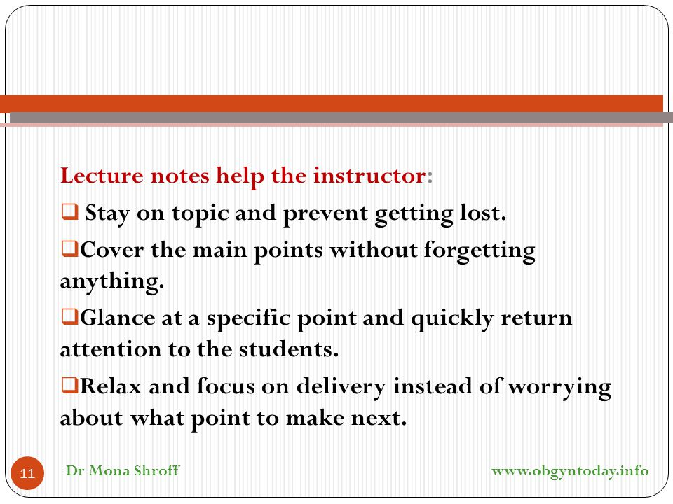 Lecture notes help the instructor:
