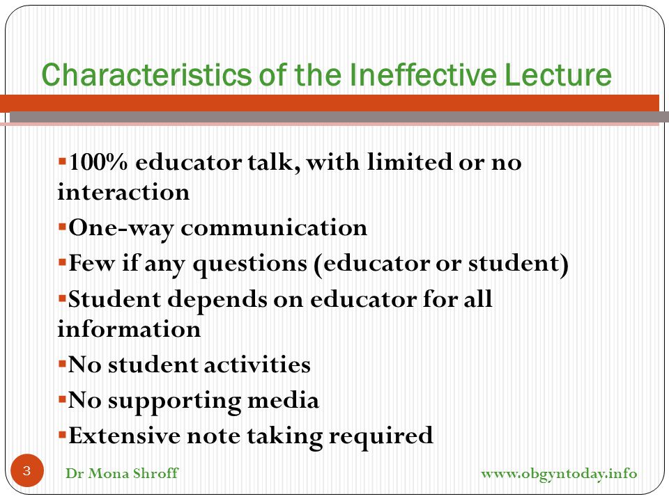 Characteristics of the Ineffective Lecture