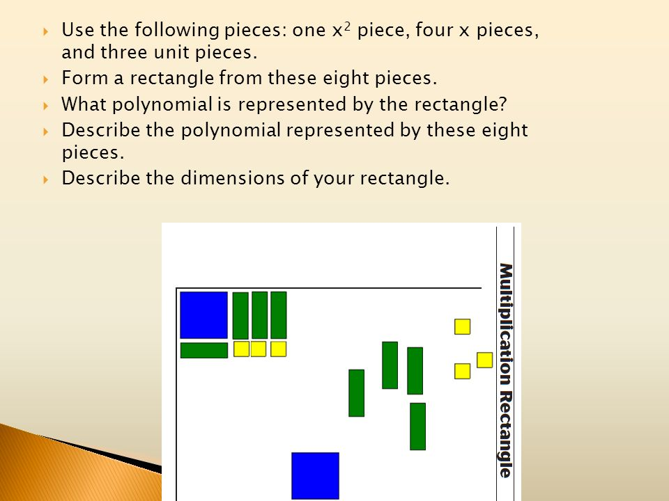 Use the following pieces: one x2 piece, four x pieces, and three unit pieces.