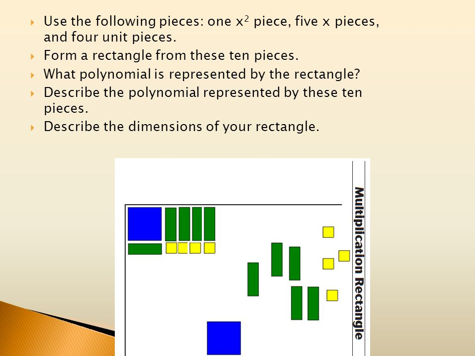 Use the following pieces: one x2 piece, five x pieces, and four unit pieces.