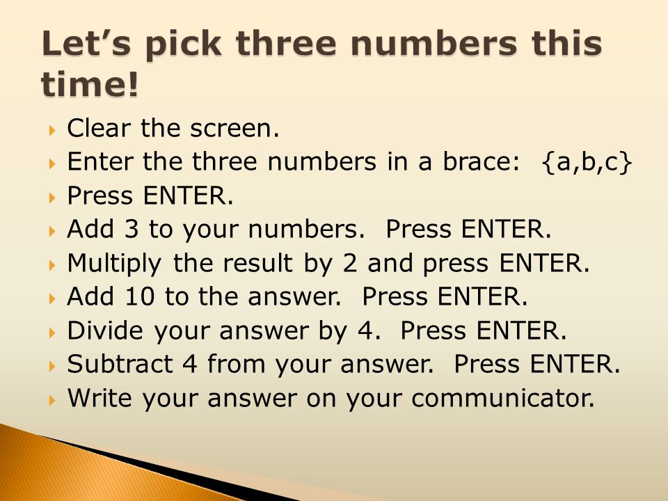 Let's pick three numbers this time!