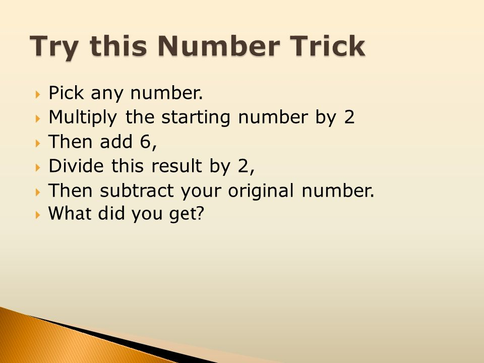 Try this Number Trick Pick any number.