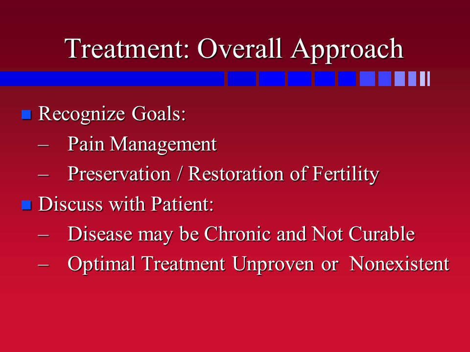Treatment: Overall Approach