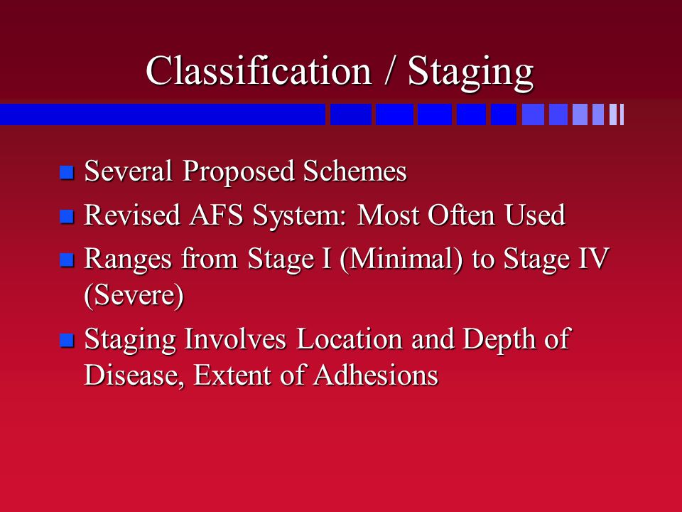 Classification / Staging
