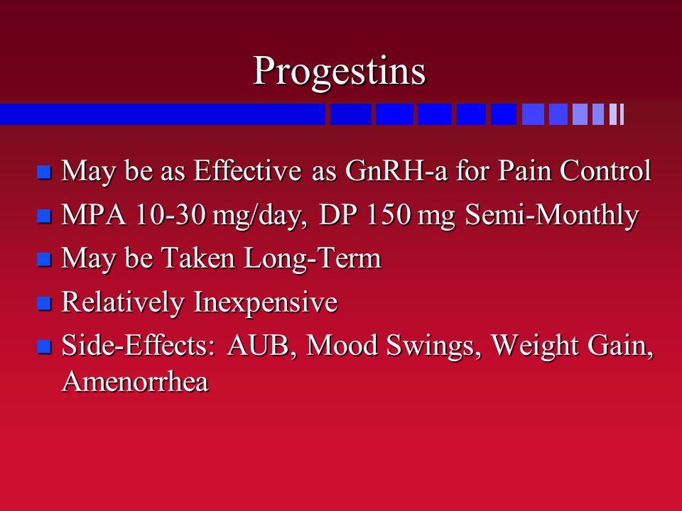 Progestins May be as Effective as GnRH-a for Pain Control
