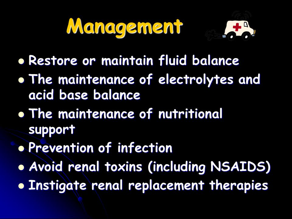 Management Restore or maintain fluid balance