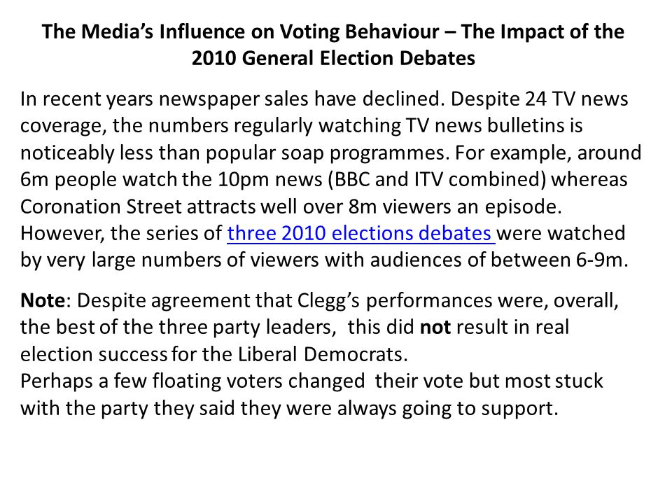 The Media's Influence on Voting Behaviour – The Impact of the 2010 General Election Debates