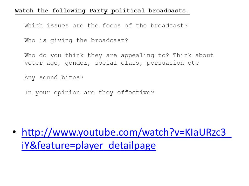 Watch the following Party political broadcasts